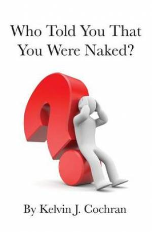 Who Told You That You Were Naked?