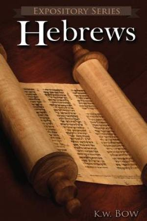 Hebrews: A Literary Commentary On the Book of Hebrews