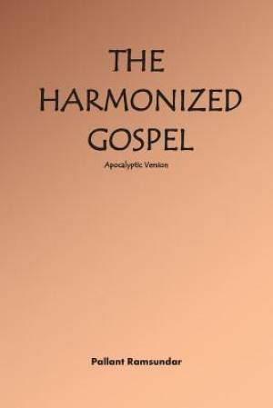 The Harmonized Gospel Apocalyptic Version