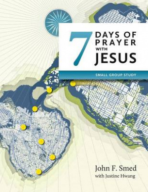 Seven Days of Prayer with Jesus