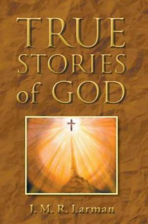 True Stories of God