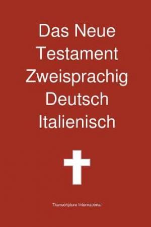 Das Neue Testament Zweisprachig, Deutsch - Italienisch