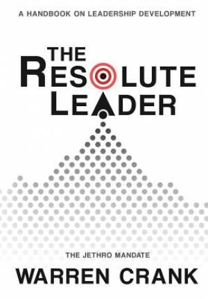 The Resolute Leader