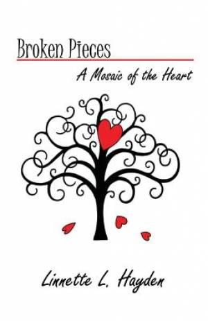 Broken Pieces - A Mosiac of the Heart
