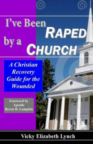 I've Been Raped by a Church