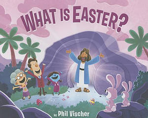 What Is Easter? (Buck Denver Asks)
