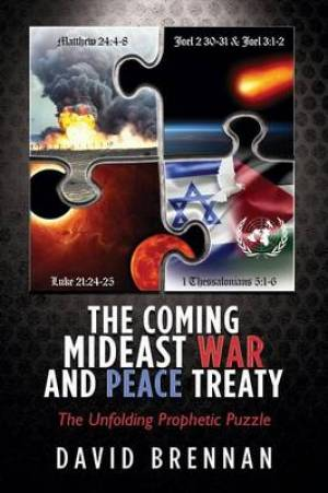 The Coming Mideast War and Peace Treaty