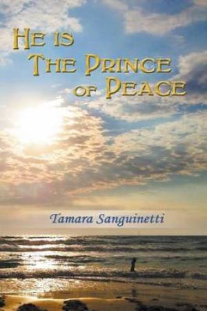 He Is the Prince of Peace