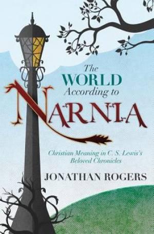 The World According to Narnia