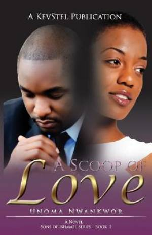 A Scoop of Love (Sons of Ishmael, Book One)