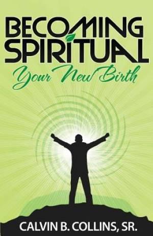 Becoming Spiritual