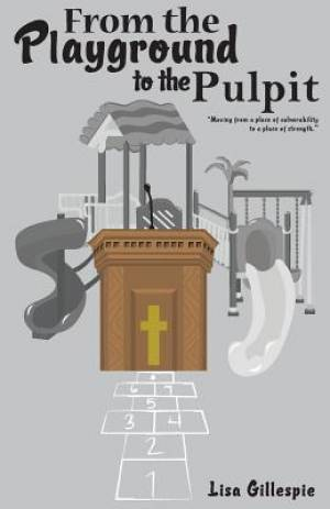 From the Playground to the Pulpit