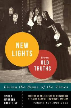New Lights from Old Truths