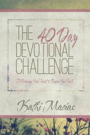 40 Day Devotional Challenge