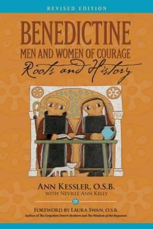 Benedictine Men and Women of Courage