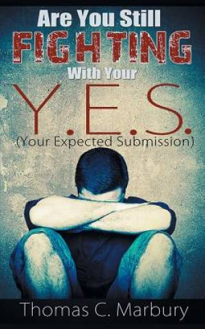 Are You Still Fighting With Your Y.E.S.: Your Expected Submission