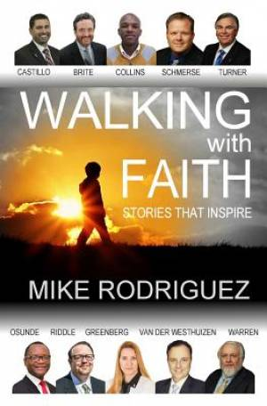 Walking with FAITH: Stories That Inspire