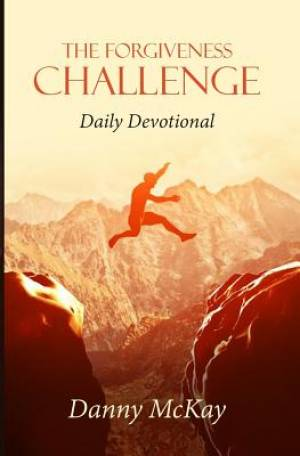 The Forgiveness Challenge: Daily Devotional