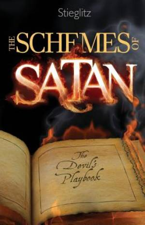 The Schemes of Satan: The Devil's Playbook