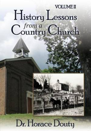 Lexington, Virginia: History Lessons from a Country Church Volume 2