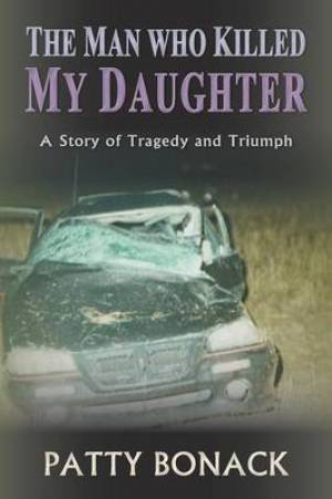The Man Who Killed My Daughter