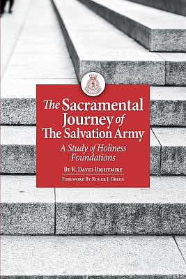 The Sacramental Journey of the Salvation Army: A Study of Holiness Foundations