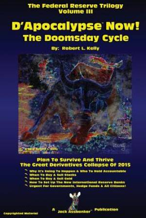 D'Apocalypse Now!---The Doomsday Cycle