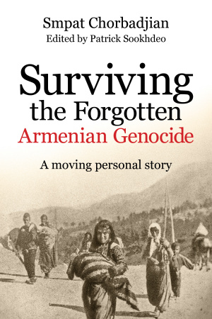 Surviving The Forgotten Armenian Genocide Paperback
