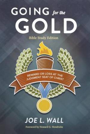 Going for the Gold Bible Study Edition