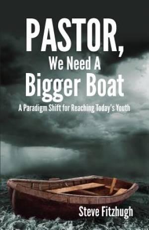 Pastor, We Need a Bigger Boat