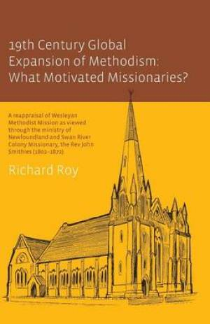 19th Century Global Expansion of Methodism