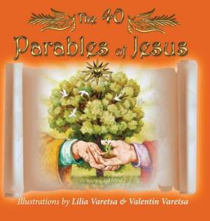 The 40 Parables of Jesus