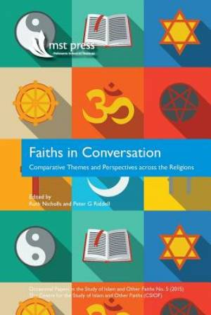 Faiths in Conversation: Comparative Themes and Perspectives across the Religions