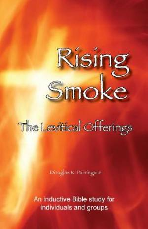 Rising Smoke - The Levitical Offerings