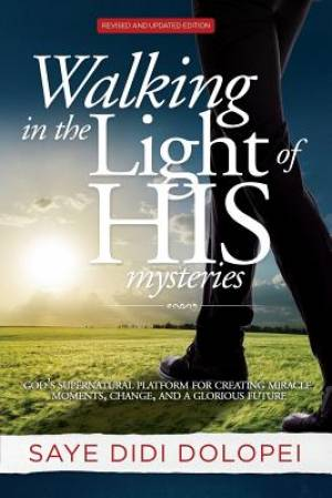 Walking in the Light of His Mysteries