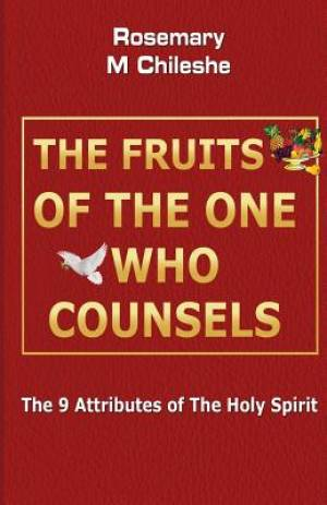 The Fruits of the One Who Counsels