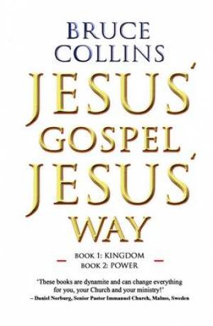 Jesus' Gospel Jesus' Way