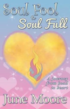 Soul Fool to Soul Full