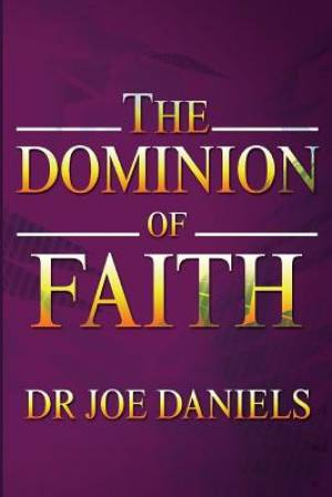 The Dominion of Faith
