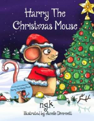 Harry The Christmas Mouse: (Hardback)