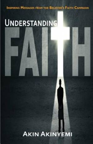 Understanding Faith