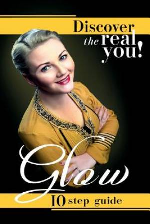 GLOW: Discover the Real You!