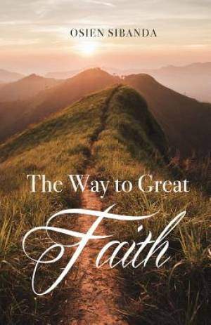 The Way to Great Faith