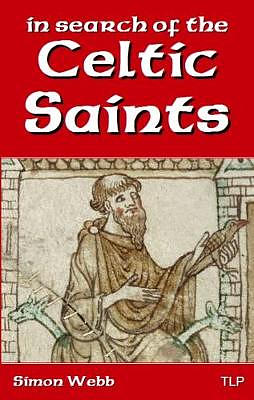 In Search of the Celtic Saints