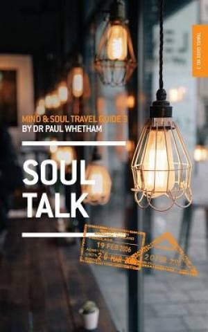 Mind & Soul Travel Guide 3: Soul Talk