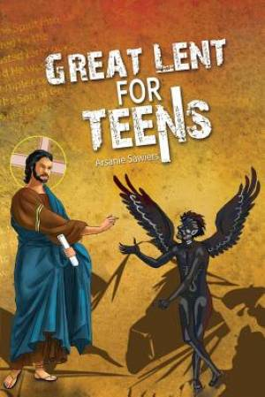 Great Lent for Teens