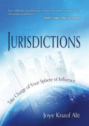 Jurisdictions: Take Charge of the Sphere You Influence
