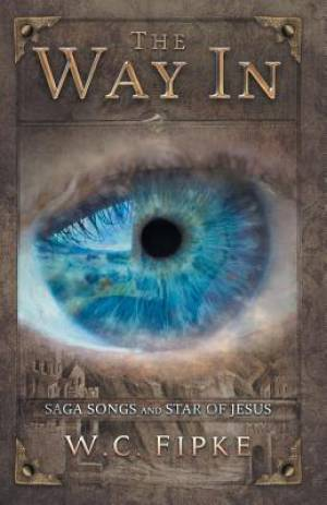 The Way In: Saga Songs and Star of Jesus