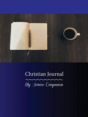 Christian Journal: My Service Companion
