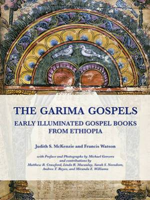 The Garima Gospels: Early Illuminated Gospel Books from Ethiopia